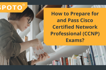 How to Prepare for and Pass Cisco Certified Network Professional (CCNP) Exams?